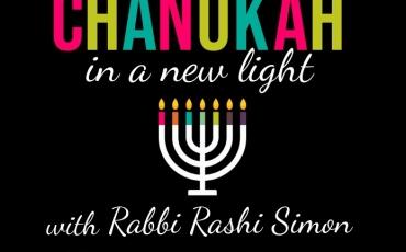 Chanukah in a New Light Shiur